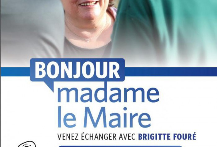 « Bonjour Madame le Maire »