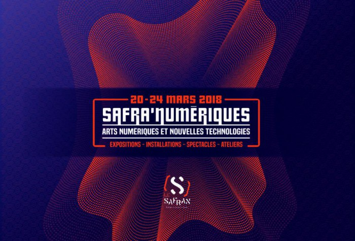 Les Safra'Numériques - Arts numériques & Nouvelles technologies