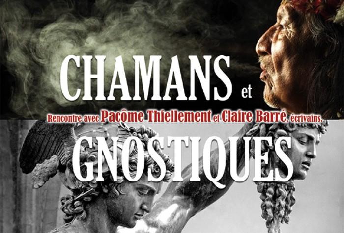 Chamans et gnostiques, le retour des marginaux