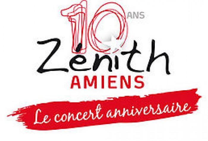 Le Concert Anniversaire: 10 ans du Zénith d'Amiens Métropole