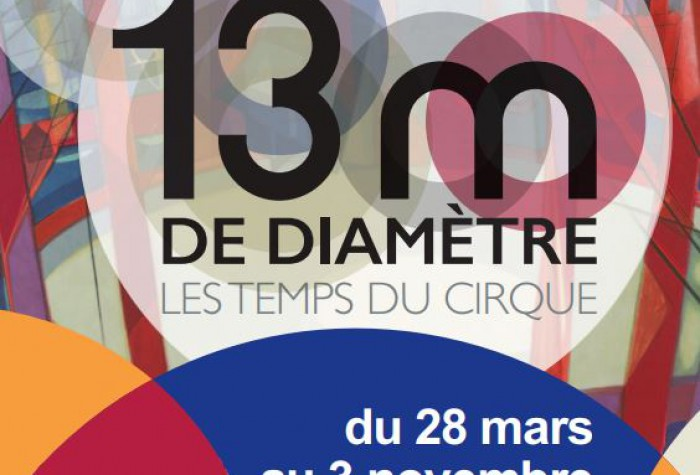 13m de diamètre - Les temps du Cirque